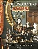 Classic Decorative Details, Henrietta Spencer-Churchill, 084781808X