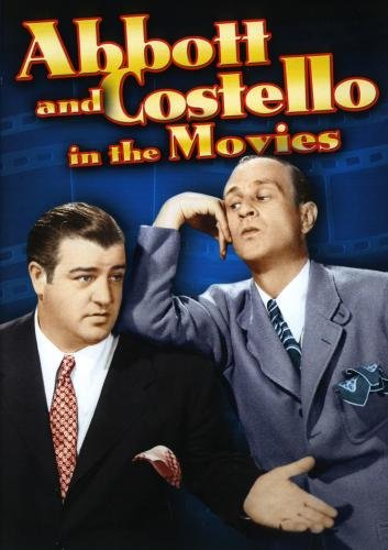 Abbott & Costello in Movies - Abbott & Costello in the Movies