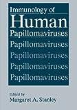 Immunology of Human Papillomaviruses, , 1461360412