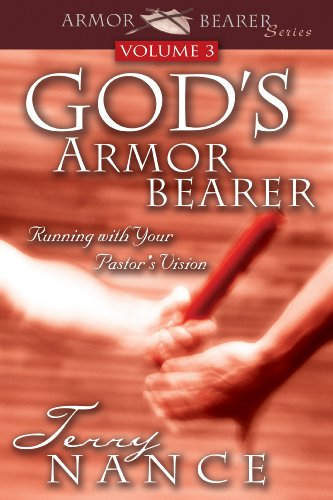 God's Armor Bearer Vol. 3: Running With Your