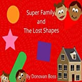 img - for Super Family and The Lost Shapes book / textbook / text book