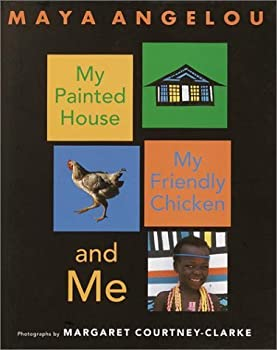 My Painted House, My Friendly Chicken, and Me 0517888157 Book Cover