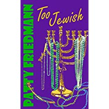 Too Jewish: Book 1, The Cooper Family Saga