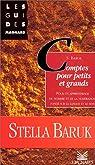 Comptes pour petits et grands: Pour un apprentissage du nombre et de la numération, fondé sur la langue et le sens par Baruk