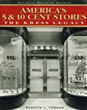 America's 5 and 10 Cent Stores, National Building Museum Staff and Bernice L. Thomas, 0471181951