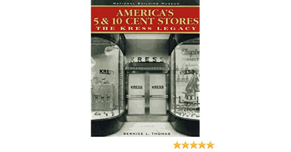 Americas 5 10 Cent Stores The Kress Legacy The National