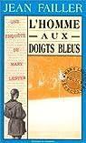 Les Enquêtes de Mary Lester, tome 07 : L'Homme aux doigts bleus par Failler