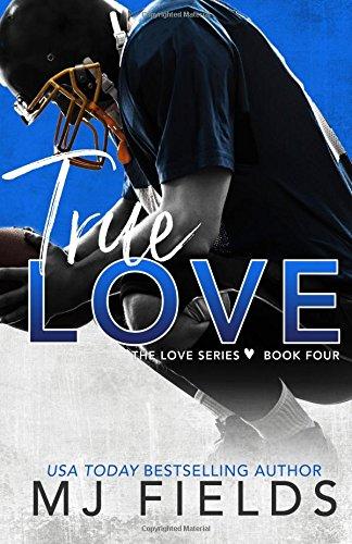 Download True Love: Book four in the Love series (Volume 4) pdf epub