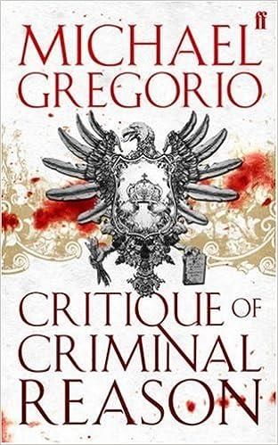Critique of Criminal Reason (Hanno Stiffeniis, Book 1)