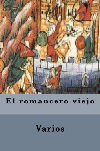 El romancero viejo (Spanish Edition) [Varios] (Tapa Blanda)