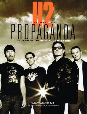 U2 -- The Best of Propaganda: 20 Years of the Official U2 Magazine PDF
