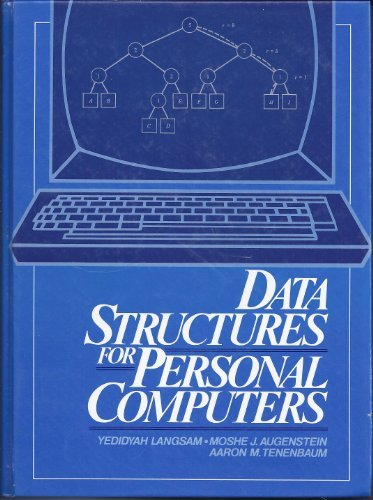 Data Structures for Personal Computers