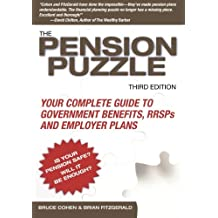 The Pension Puzzle: Your Complete Guide to Government Benefits, RRSPs, and Employer Plans