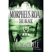 The Black (Morpheus Road Book 2)
