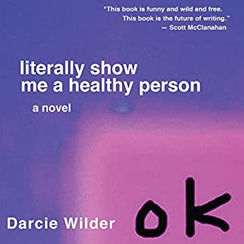 Amazon com: Literally Show Me a Healthy Person (Audible Audio