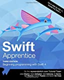Swift Apprentice Third Edition: Beginning Programming with Swift 4