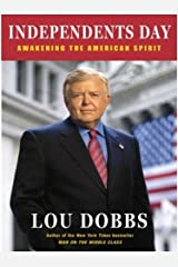 Independents Day: Awakening the American Spirit Kindle Edition