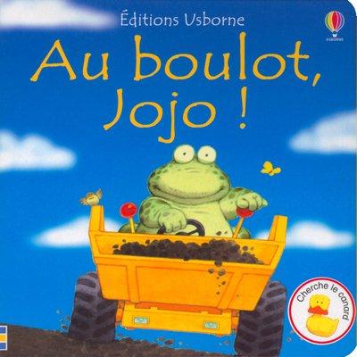 Au Boulot, Jojo (French Edition)