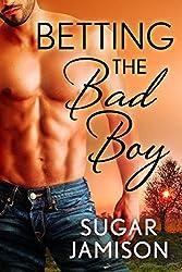 Betting the Bad Boy: The Bad Boys of Destiny
