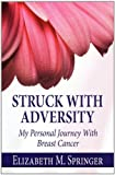Struck with Adversity, Elizabeth M. Springer, 1456070592