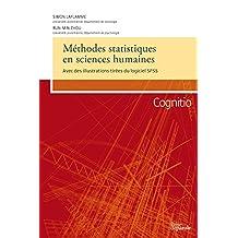 Méthodes statistiques en sciences humaines: Avec des illustrations tirées du logiciel SPSS