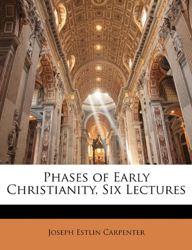 Download Phases of Early Christianity, Six Lectures ePub fb2 book