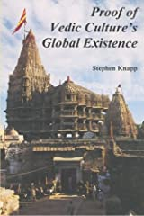 Proof of Vedic Culture's Global Existence Paperback