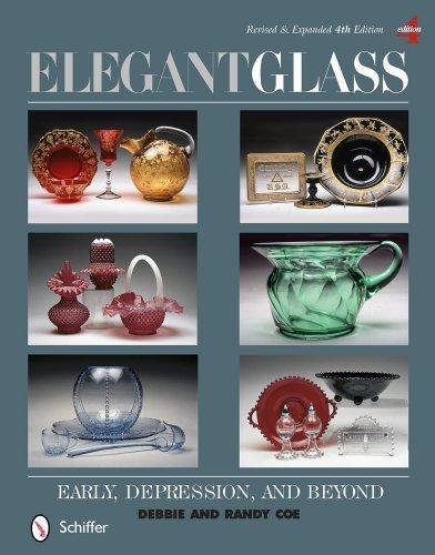 (Elegant Glass: Early, Depression, & Beyond by Debbie & Randy Coe (2013) Hardcover )