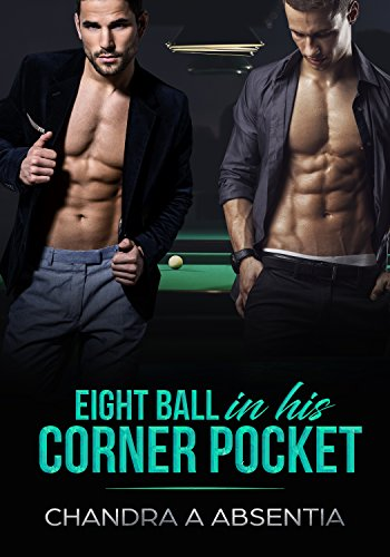 Eight Ball in his Corner Pocket (English Edition)