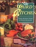 img - for The Laird's Kitchen: Three Hundred Years of Food in Scotland by National Library of Scotland (1994-11-05) book / textbook / text book