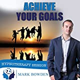 Achieve Your Goals Self Hypnosis CD / MP3 and APP
