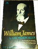 William James, Gay Wilson Allen, 0670002569