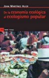 img - for De la Economia Ecologica al Ecologismo Popular (Antrazit) (Spanish Edition) book / textbook / text book