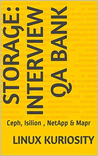 - Storage: Interview QA Bank: Ceph, Isilion , NetApp & Mapr