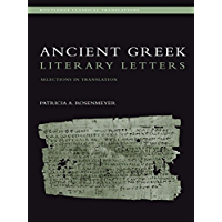 Ancient Greek Literary Letters: Selections in Translation (Routledge Classical Translations)