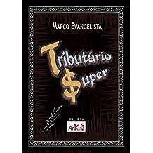 Tributário Super (Portuguese Edition)