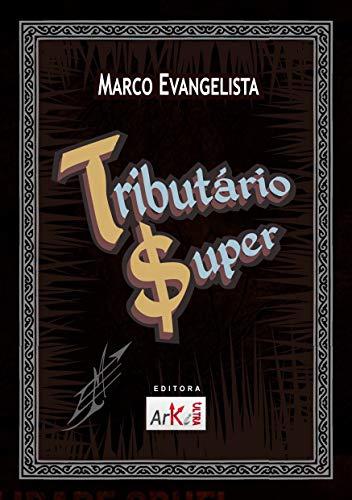 Tributário Super MARCO EVANGELISTA ebook