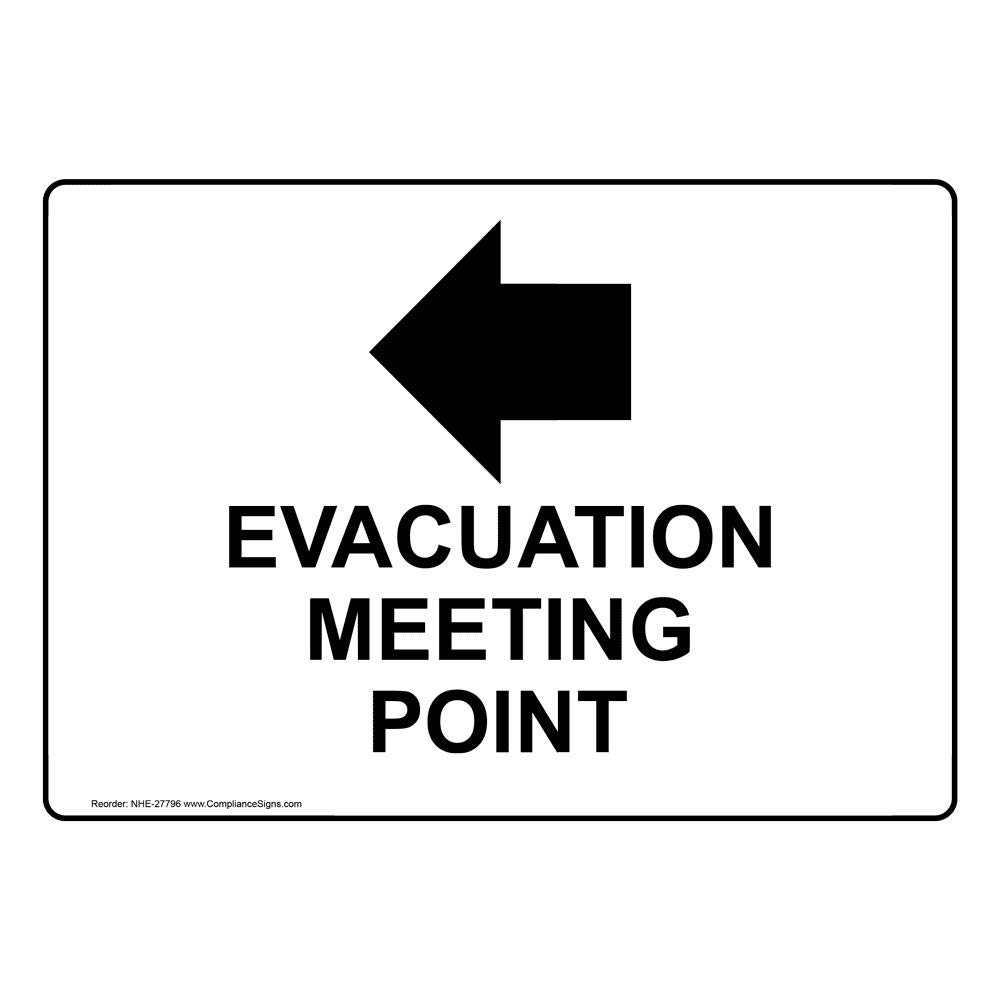 ComplianceSigns Plastic Evacuation Meeting Point [ Left