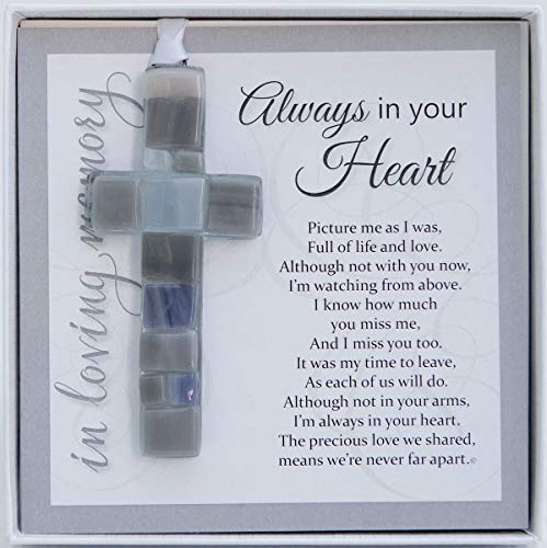 Always in Your Heart Cross with Sympathy Sentiment - Memorial/Remembrance/Bereavement Gift (Glass)