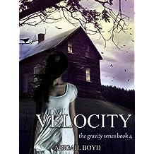 Velocity (Gravity Series, #4) (The Gravity Series)