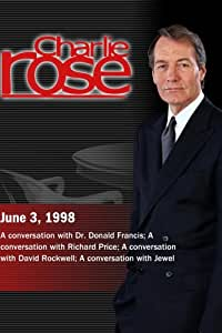 Charlie Rose with Donald Francis; Richard Price; David Rockwell; Jewel (June 3, 1998)