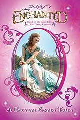 Enchanted: A Dream Come True Paperback