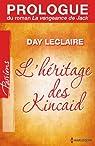Prologue du roman «La vengeance de Jack»:Saga L'héritage des Kincaid par Leclaire