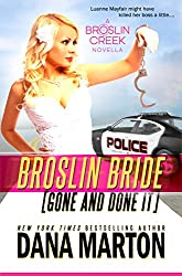 Broslin Bride (Gone and Done it) (Broslin Creek series Book 5)