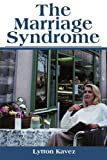 The Marriage Syndrome, Lytton Kavez, 0595168027
