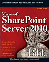 Microsoft SharePoint Server 2010 Bible