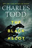 The Black Ascot (Inspector Ian Rutledge Mysteries) by  Charles Todd in stock, buy online here