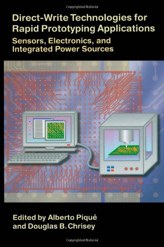 Direct-Write Technologies for Rapid Prototyping Applications: Sensors, Electronics, and Integrated Power Sources