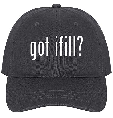 The Town Butler got Ifill? - A Nice Comfortable Adjustable Dad Hat Cap, Dark Grey
