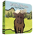 Little Moose: Finger Puppet Book (Little Finger Puppet Board Books)